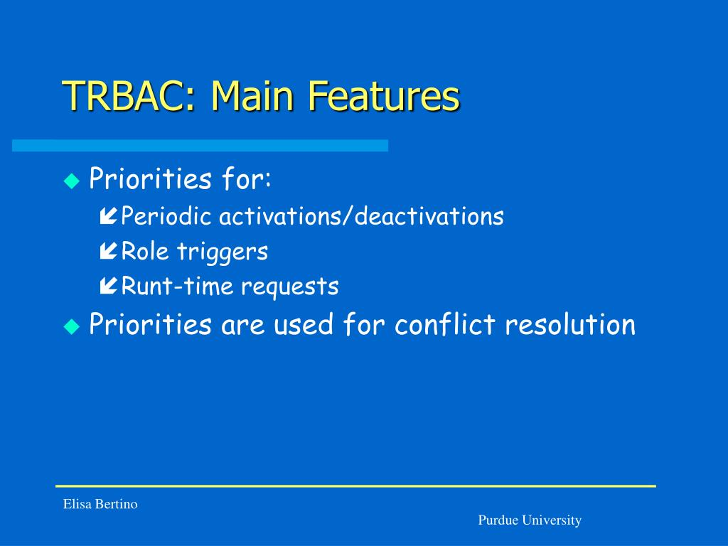 TRBAC: Main Features