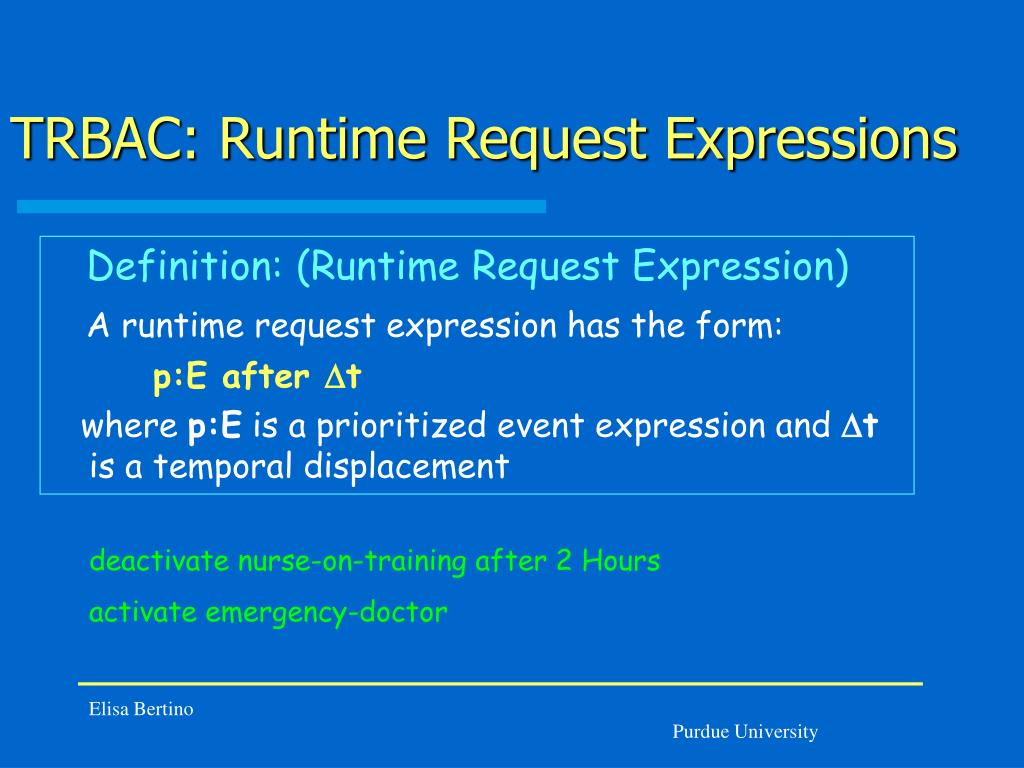 TRBAC: Runtime Request Expressions
