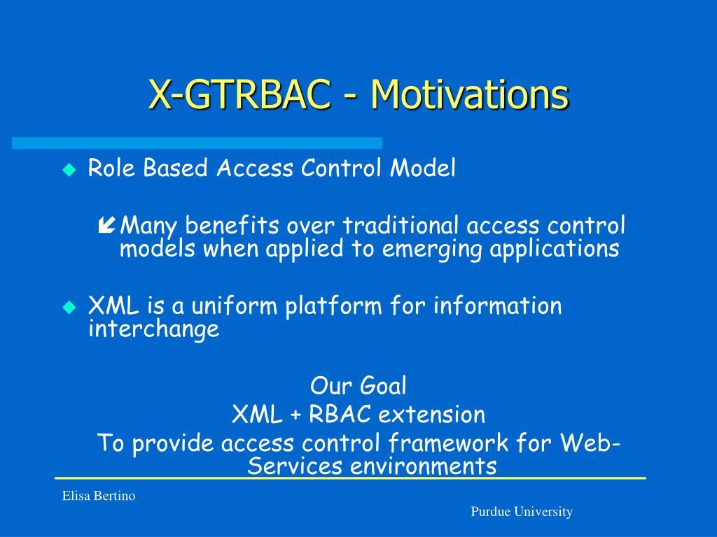 X-GTRBAC - Motivations
