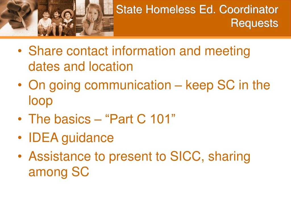 State Homeless Ed. Coordinator Requests