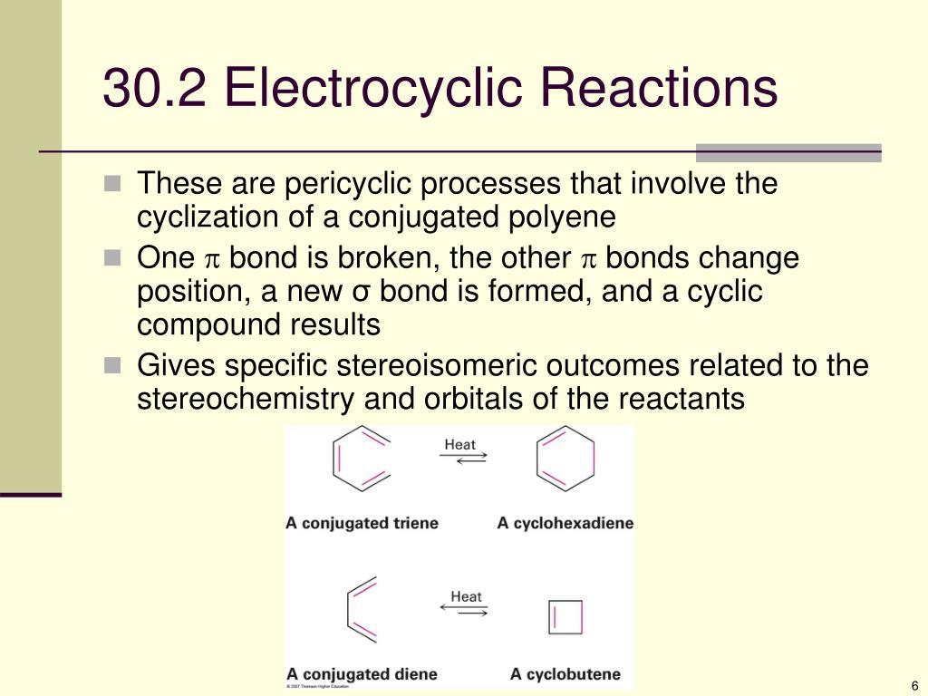 30.2 Electrocyclic Reactions