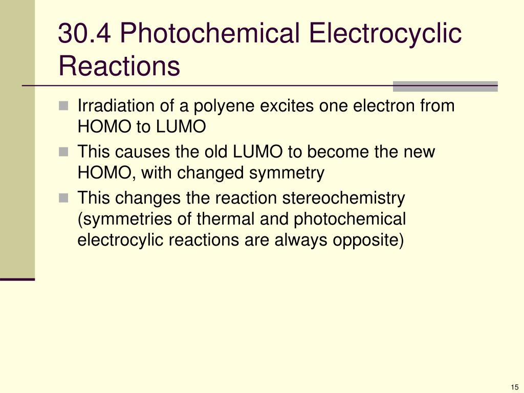 30.4 Photochemical Electrocyclic Reactions