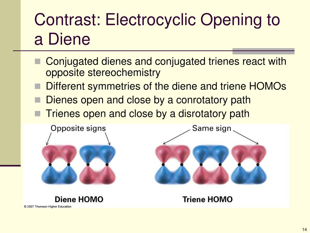 identification of a conjugated diene from Conjugated dienes   the ts has a cyclic 6e conjugated system four pi electrons come from the conjugated diene system and two from the alkene pi bond.