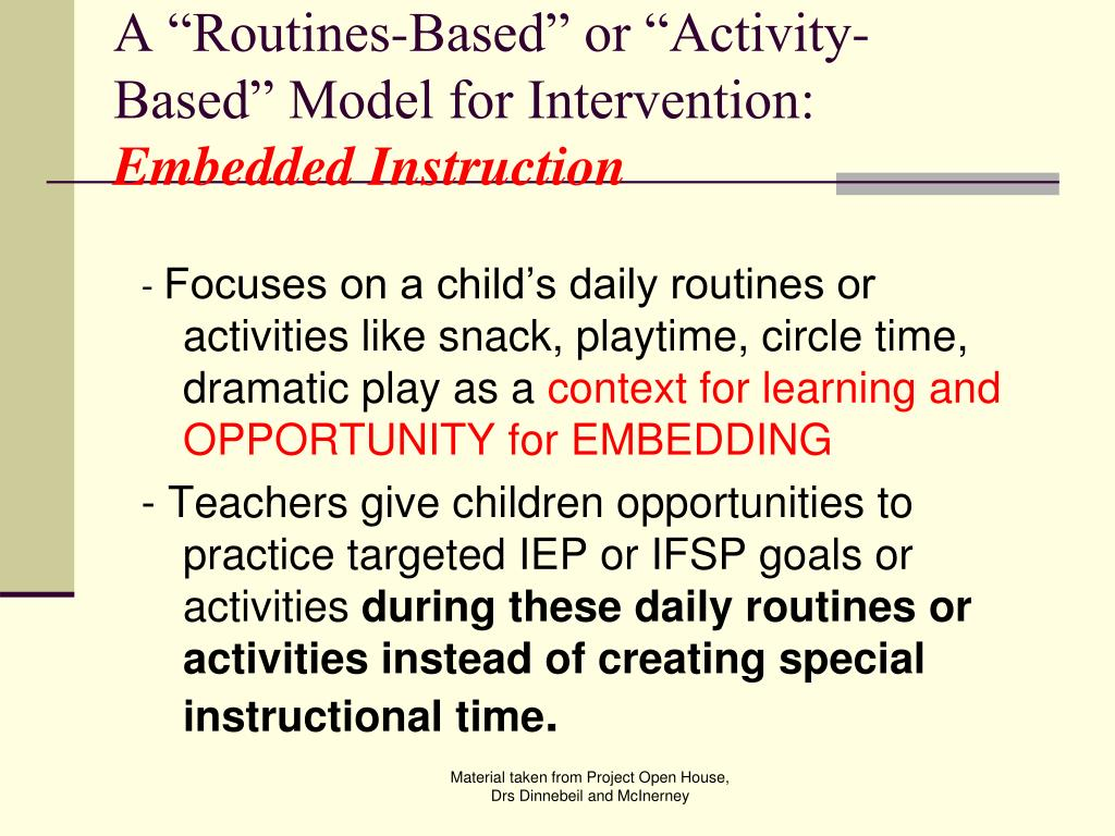 "A ""Routines-Based"" or ""Activity-Based"" Model for Intervention:"