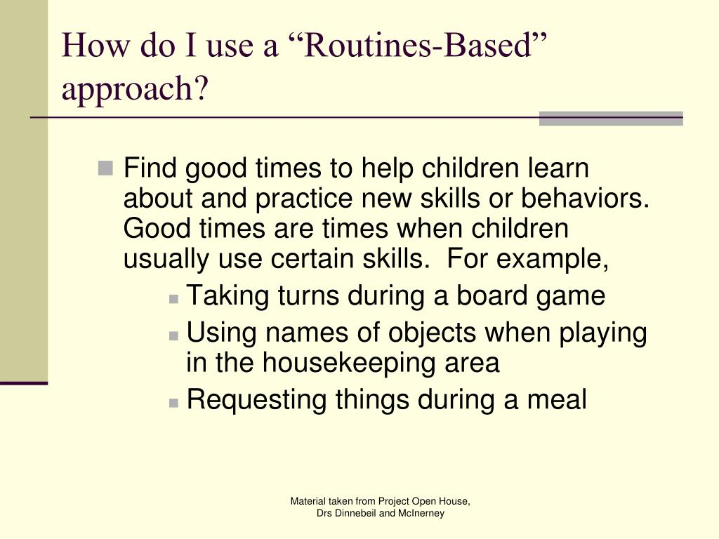 "How do I use a ""Routines-Based"" approach?"