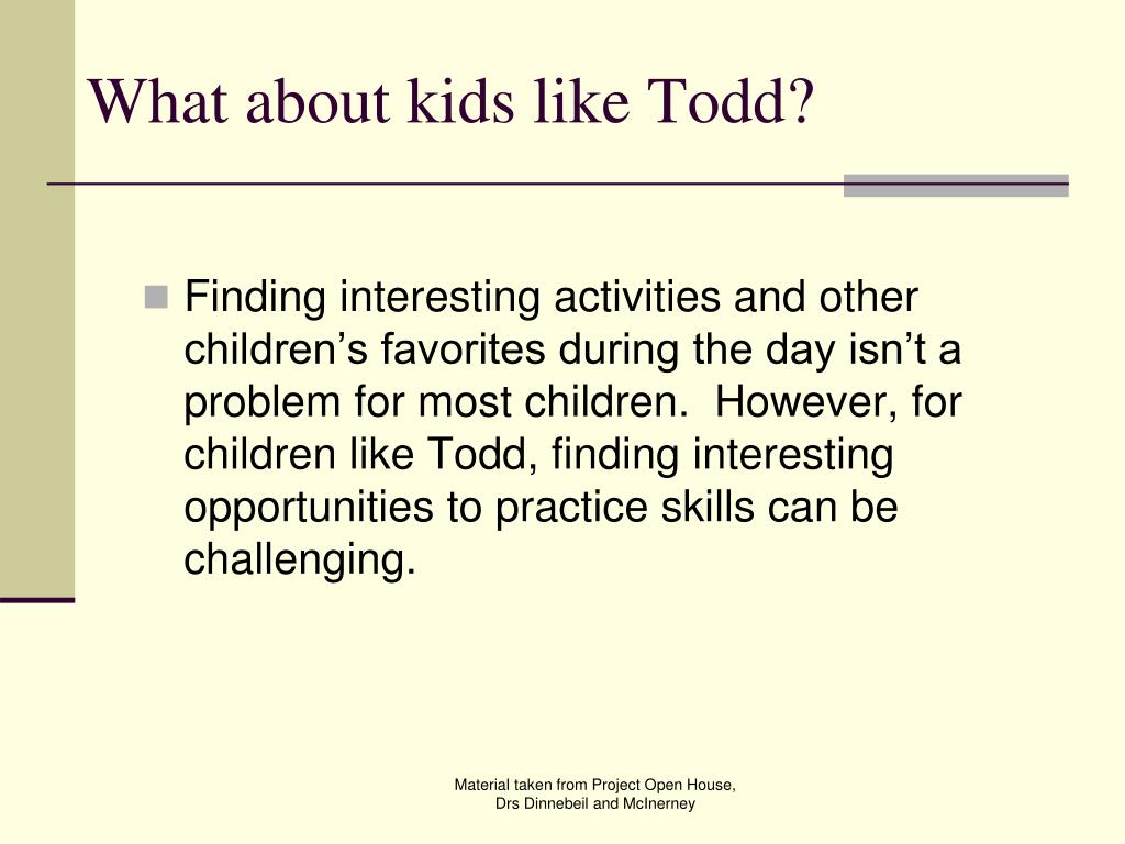 What about kids like Todd?