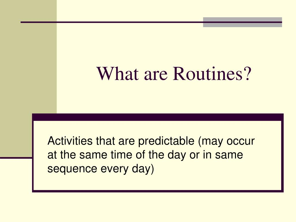 What are Routines?