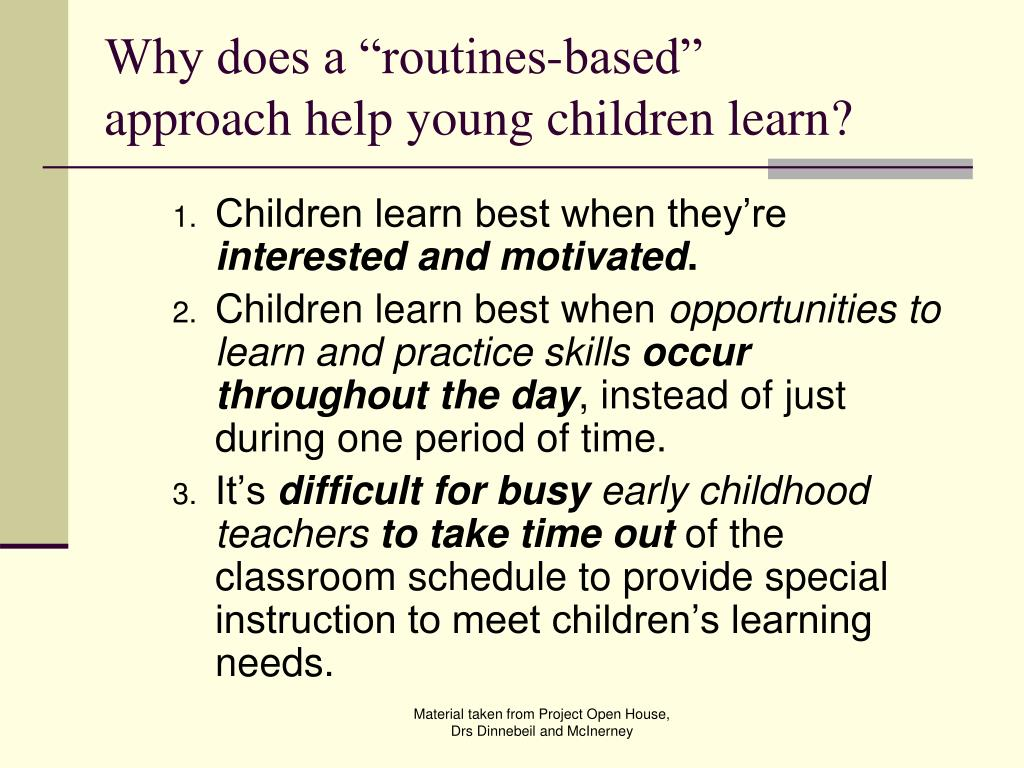 "Why does a ""routines-based"" approach help young children learn?"