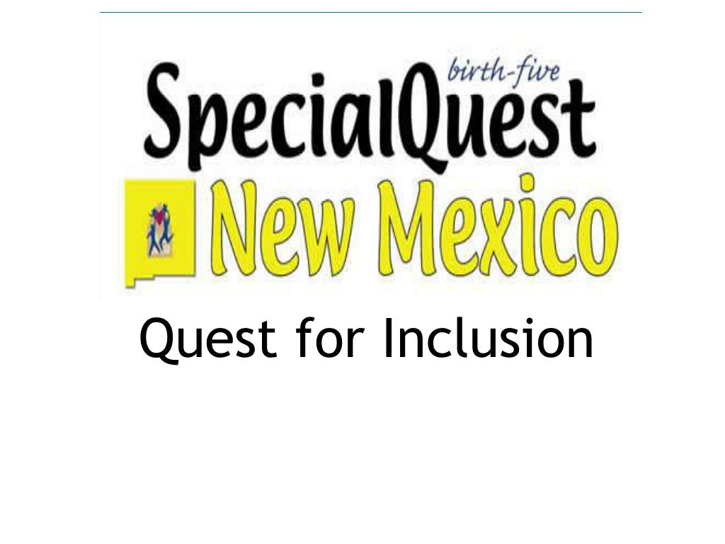 Quest for Inclusion