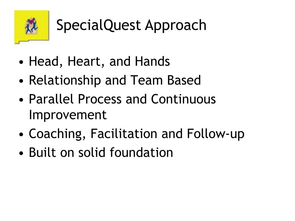 SpecialQuest Approach