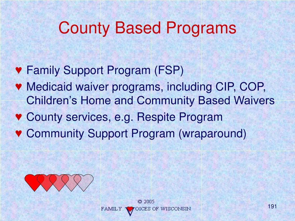 County Based Programs