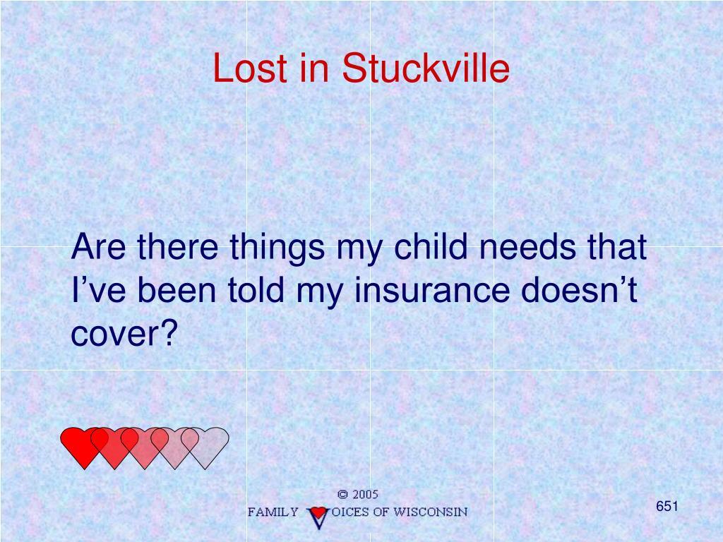 Lost in Stuckville