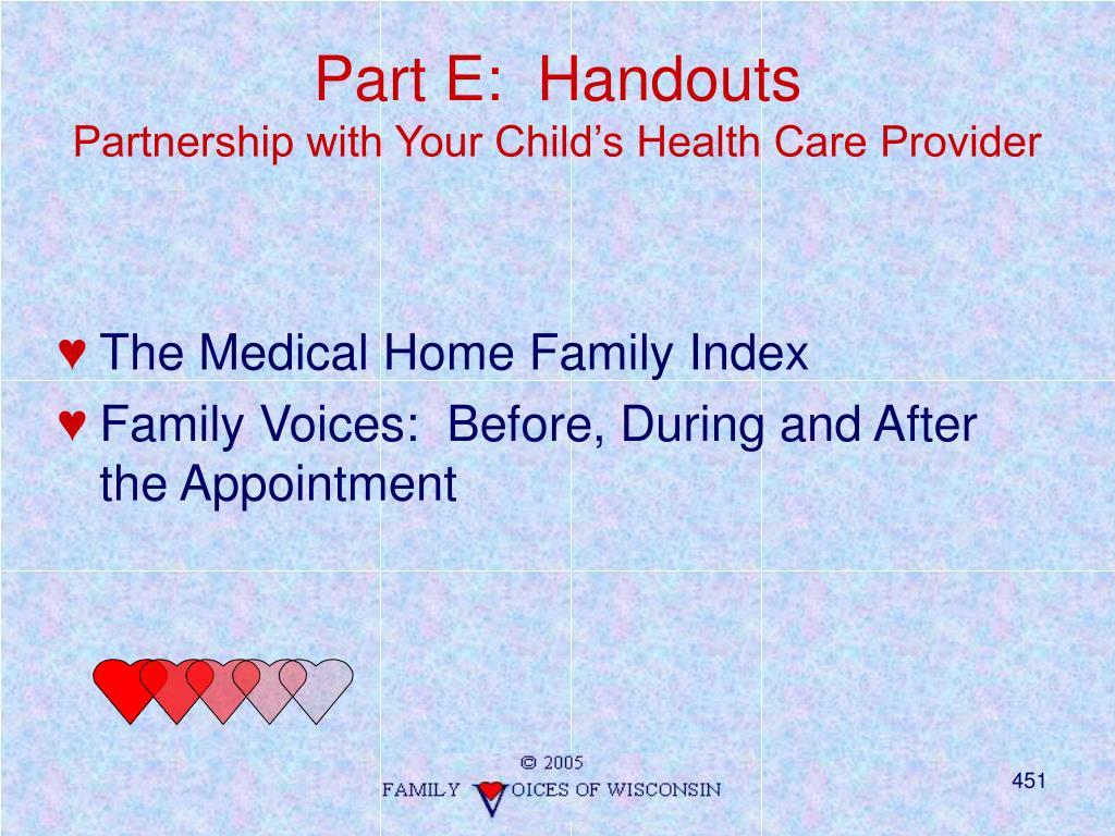 Part E:  Handouts