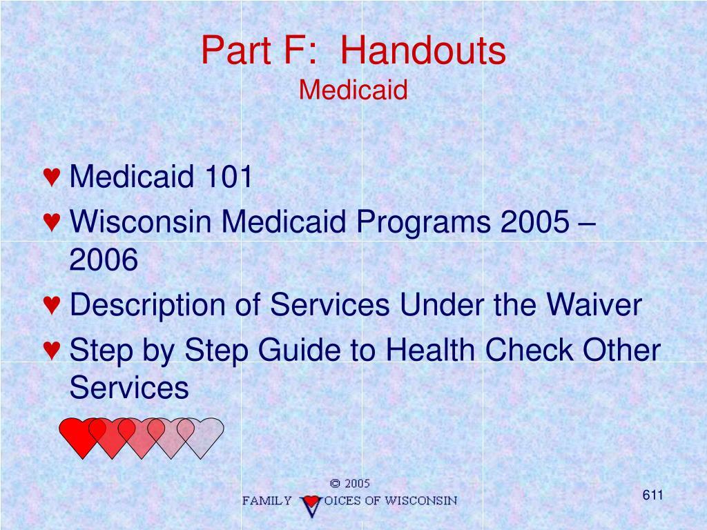 Part F:  Handouts