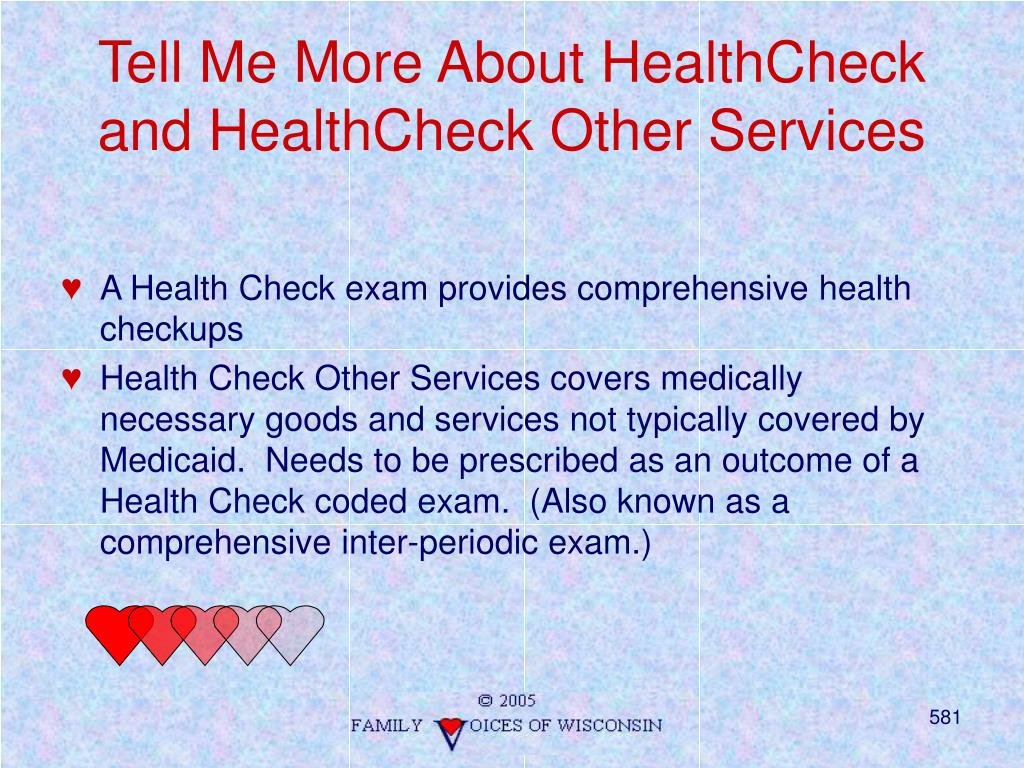 Tell Me More About HealthCheck and HealthCheck Other Services