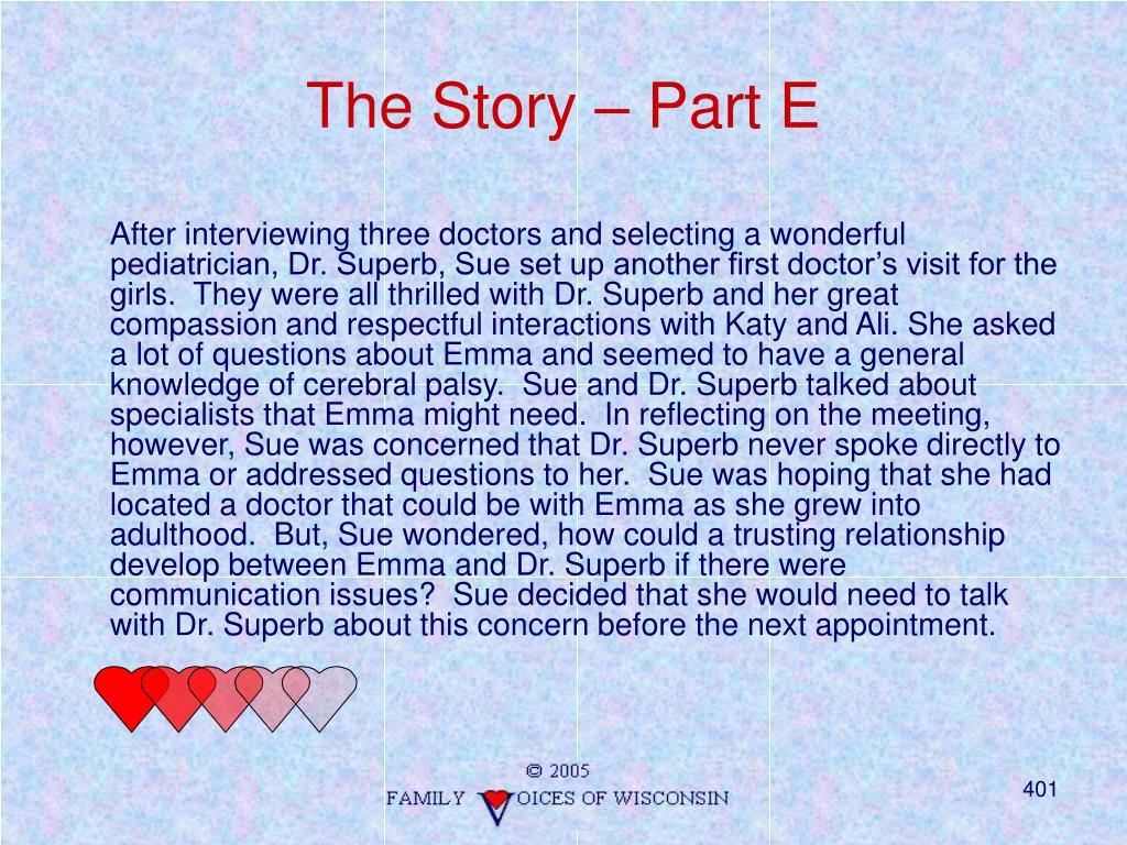 The Story – Part E