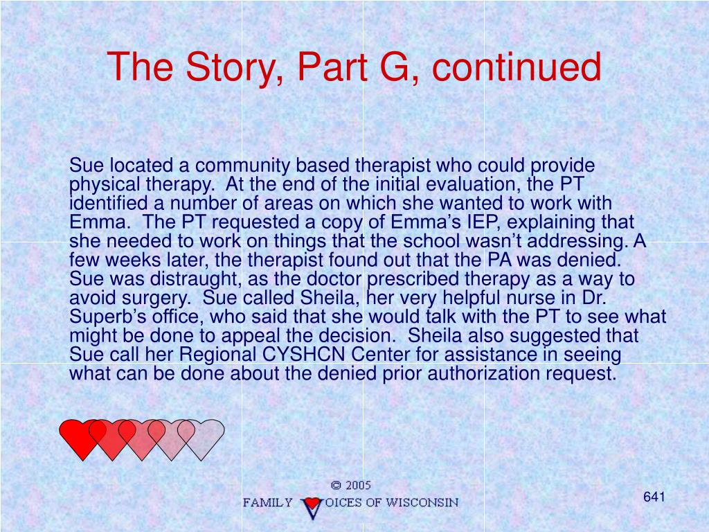 The Story, Part G, continued