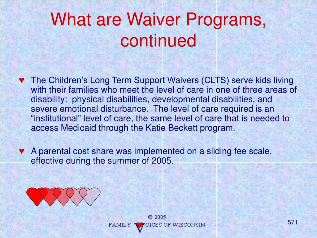 What are Waiver Programs, continued