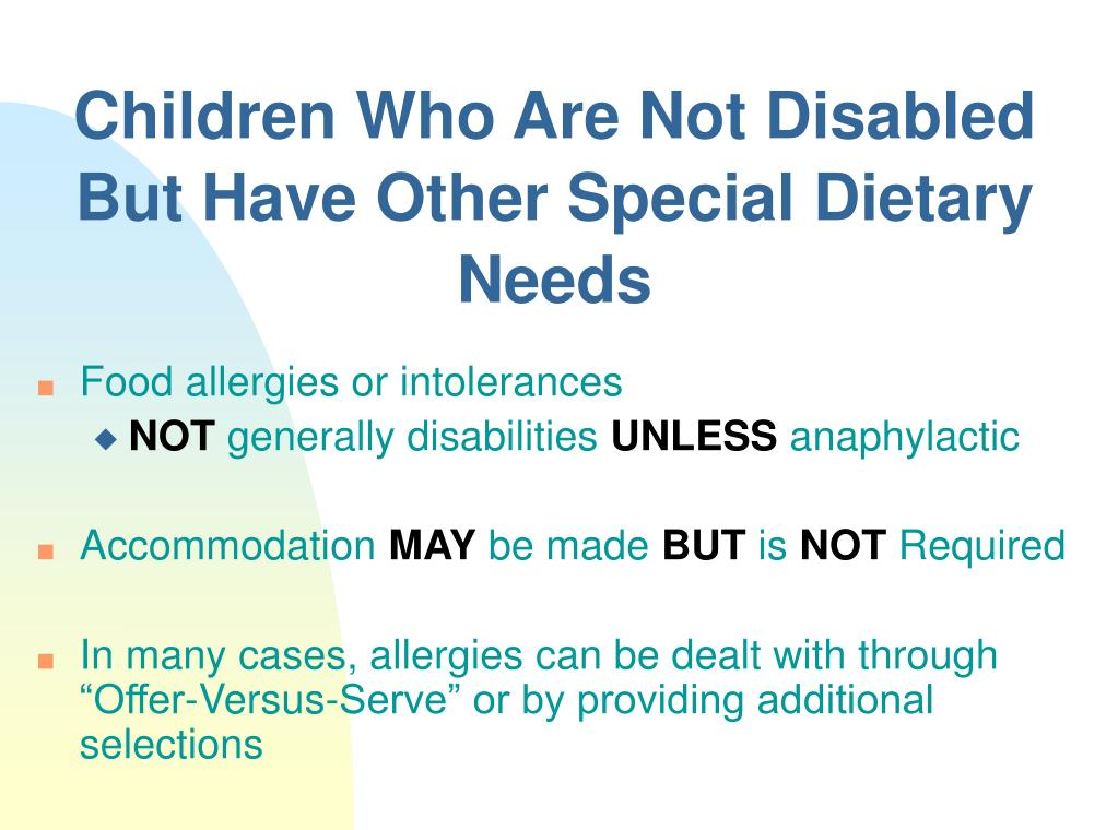 Children Who Are Not Disabled But Have Other Special Dietary Needs