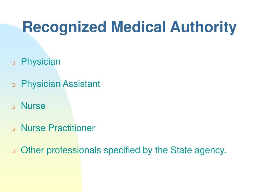 Recognized Medical Authority