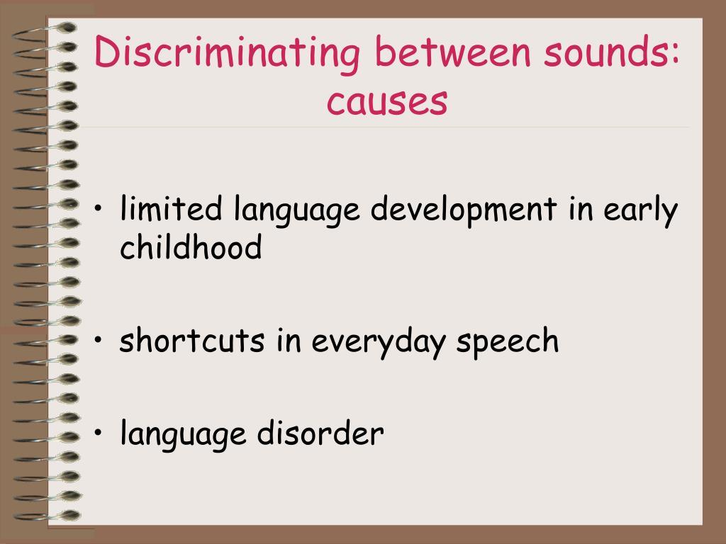 Discriminating between sounds: causes