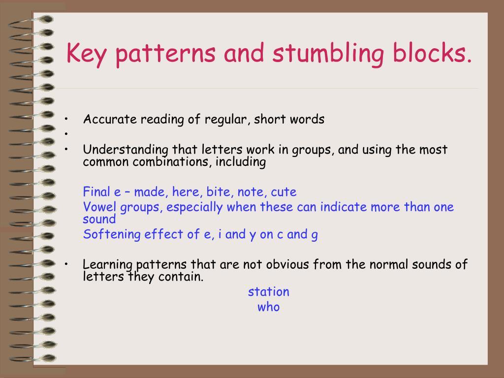 Key patterns and stumbling blocks.