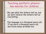 teaching synthetic phonics two maxims for children