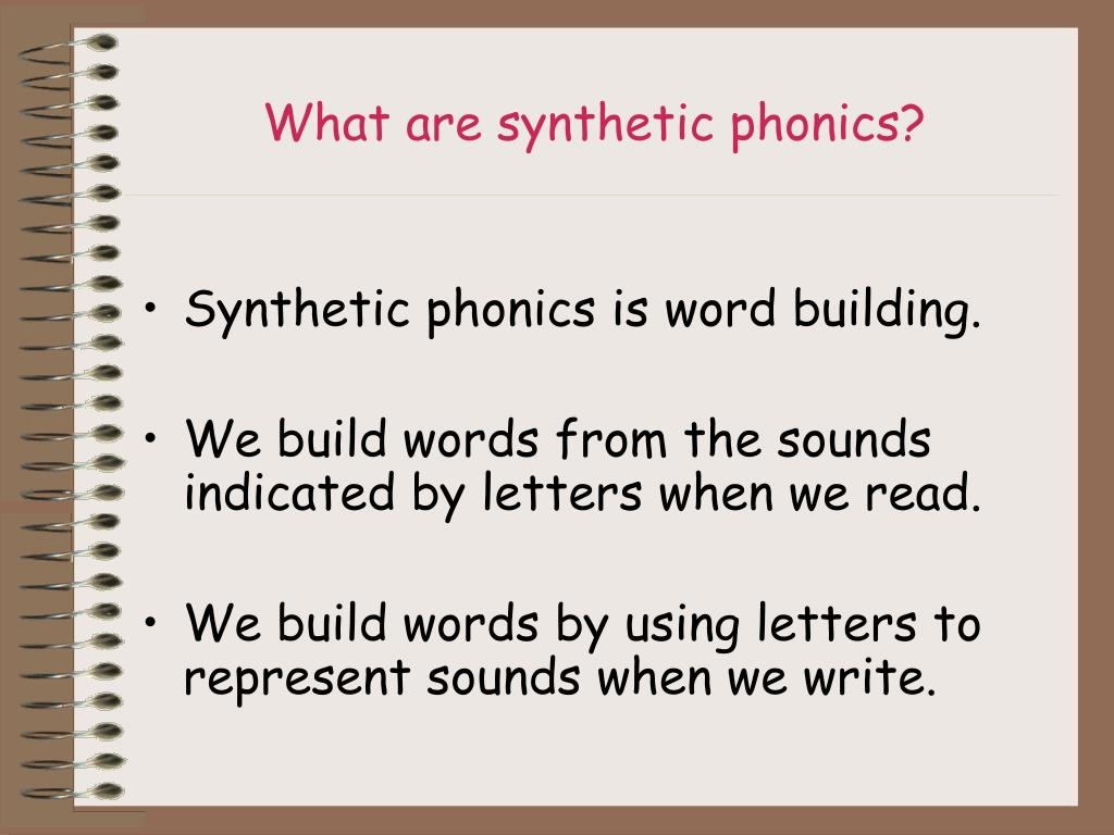 What are synthetic phonics?