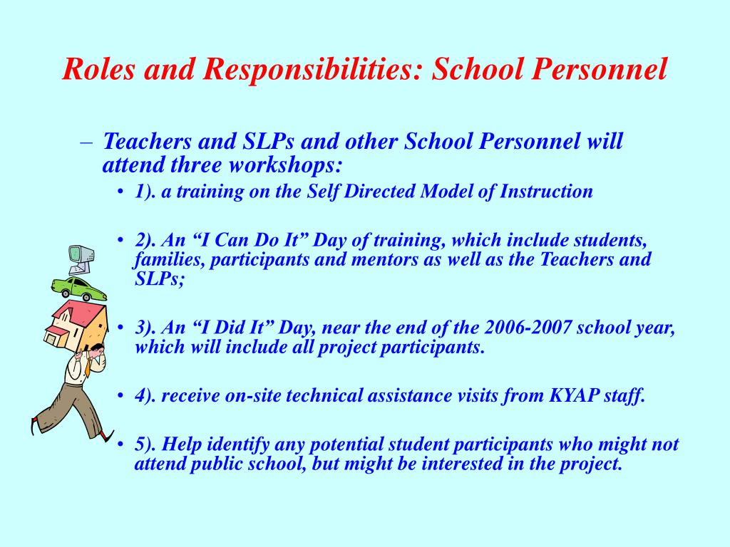 Roles and Responsibilities: School Personnel