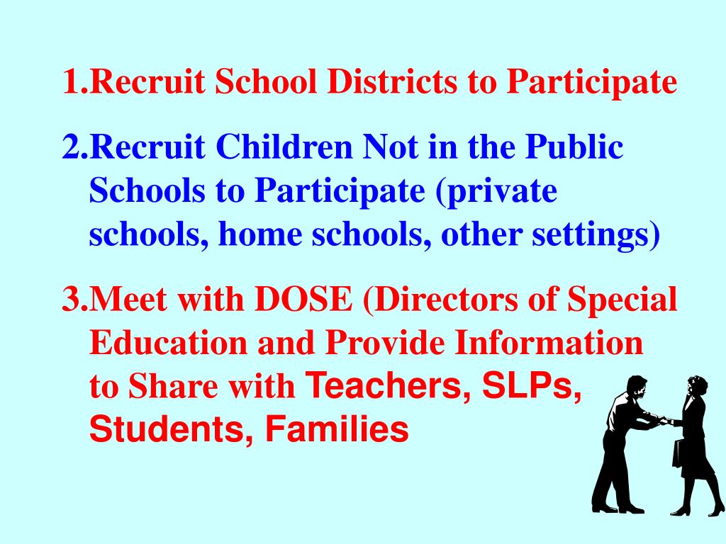 Recruit School Districts to Participate