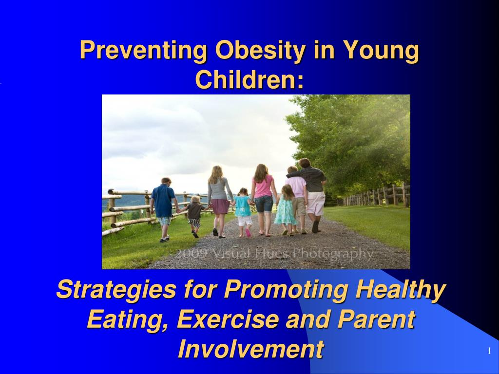 Preventing Obesity in Young Children: