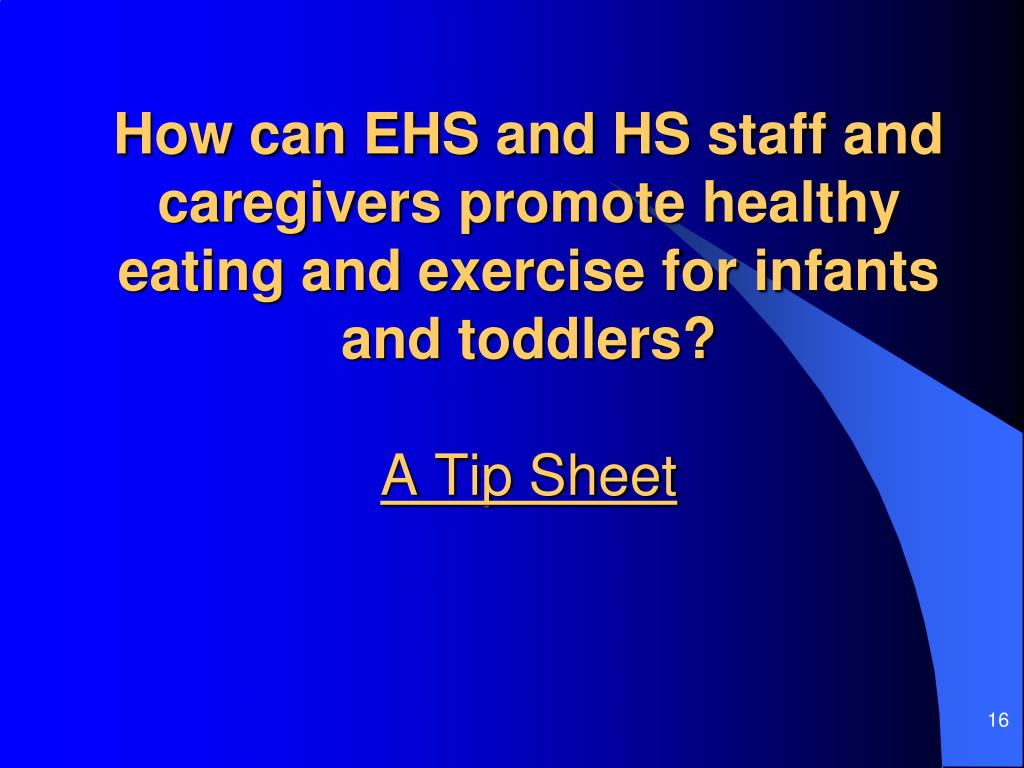 How can EHS and HS staff and caregivers promote healthy eating and exercise for infants and toddlers?