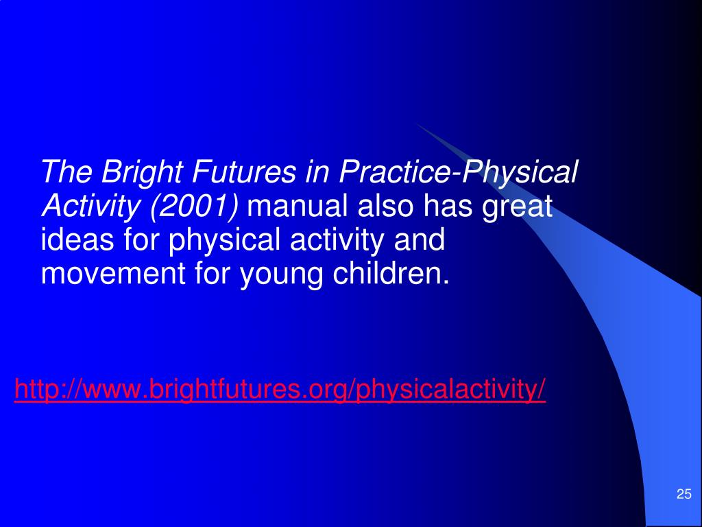 The Bright Futures in Practice-Physical Activity (2001)