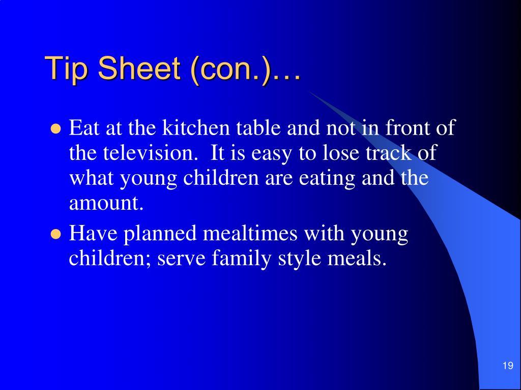 Tip Sheet (con.)…