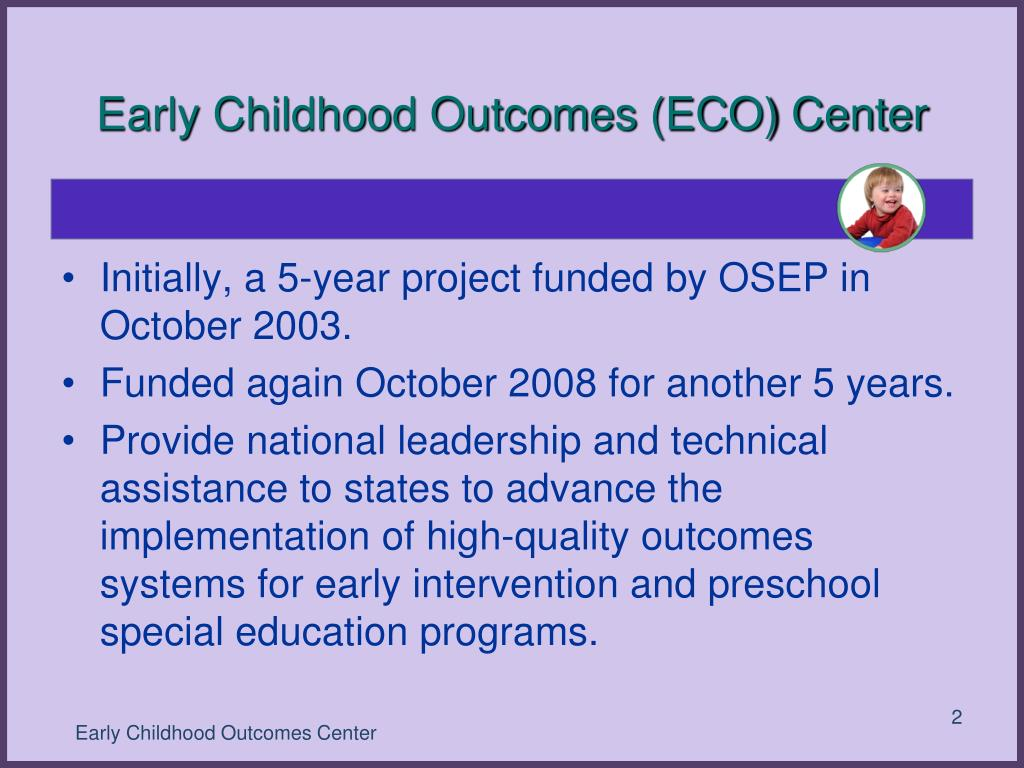 Early Childhood Outcomes (ECO) Center