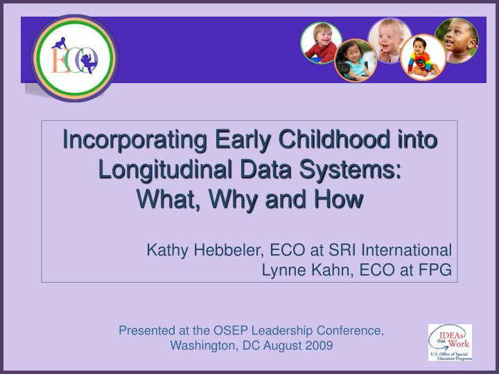 Incorporating Early Childhood into Longitudinal Data Systems: