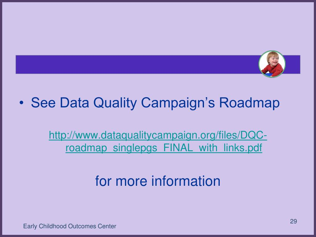See Data Quality Campaign's Roadmap