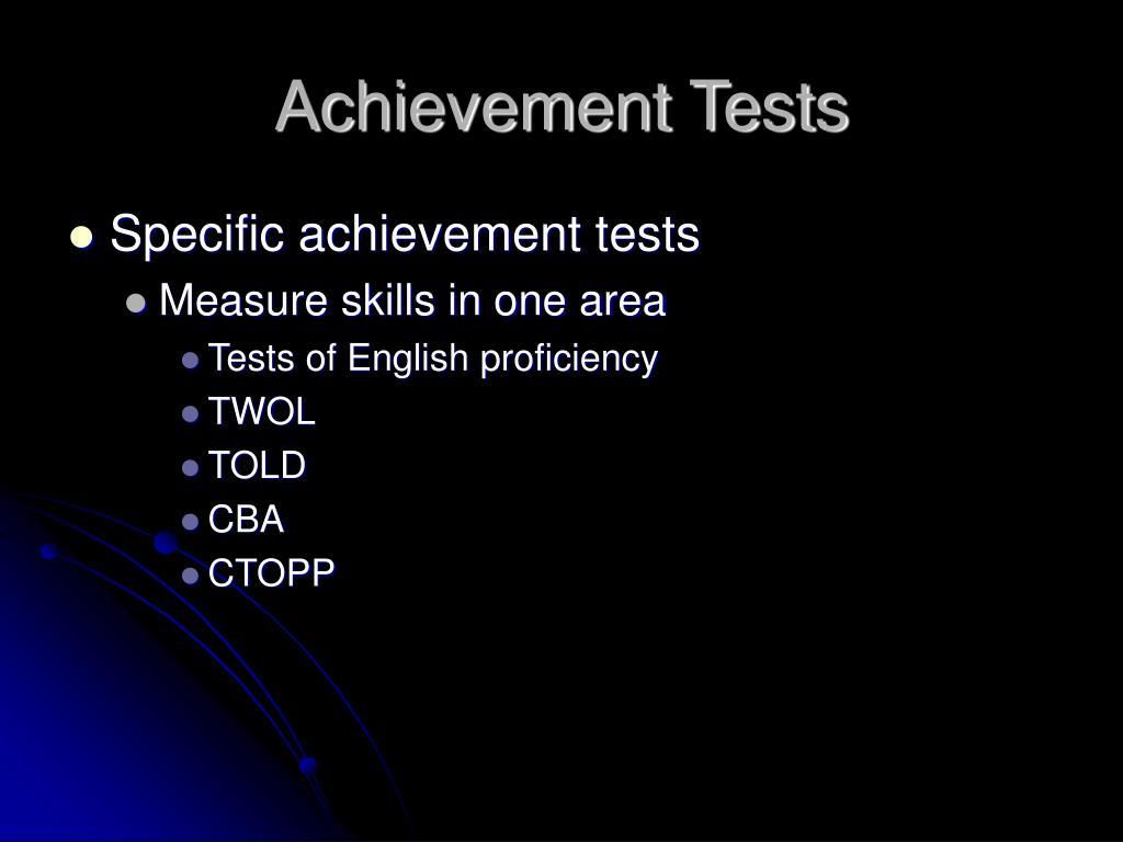 Achievement Tests