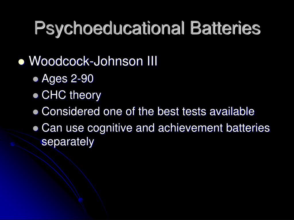 Psychoeducational Batteries