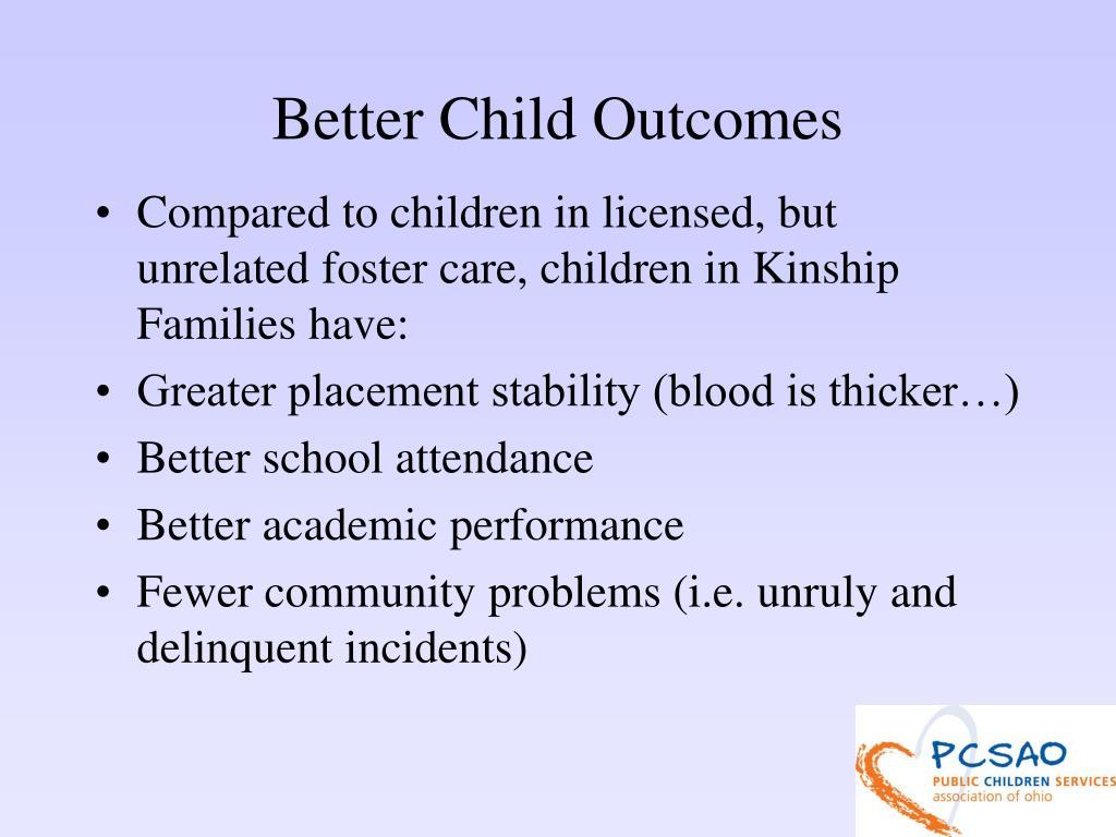 Better Child Outcomes