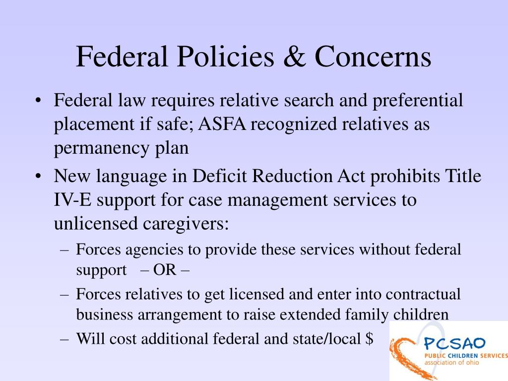 Federal Policies & Concerns