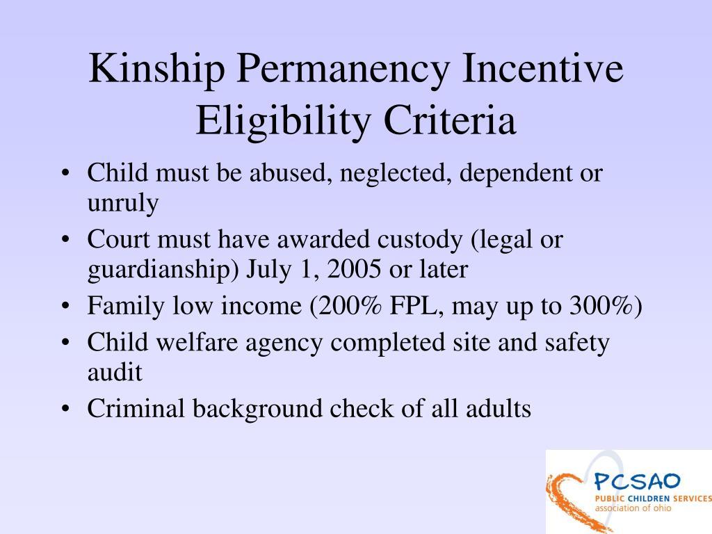 Kinship Permanency Incentive Eligibility Criteria