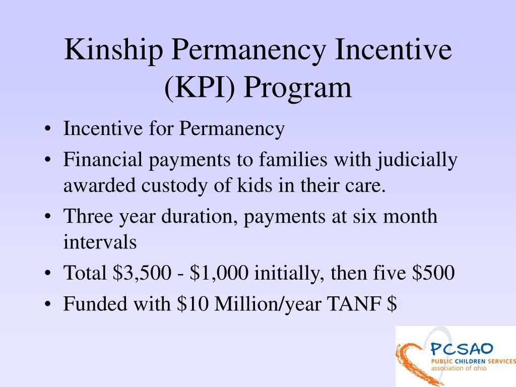 Kinship Permanency Incentive (KPI) Program