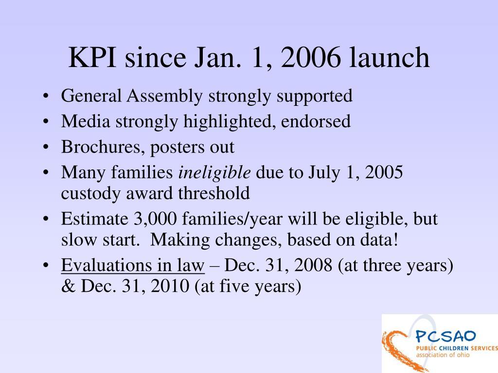 KPI since Jan. 1, 2006 launch