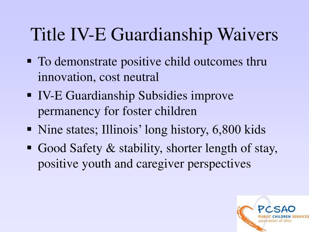 Title IV-E Guardianship Waivers