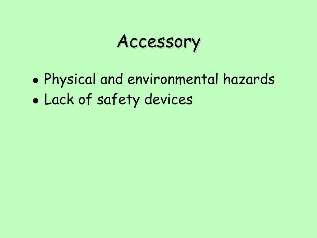 Physical and environmental hazards