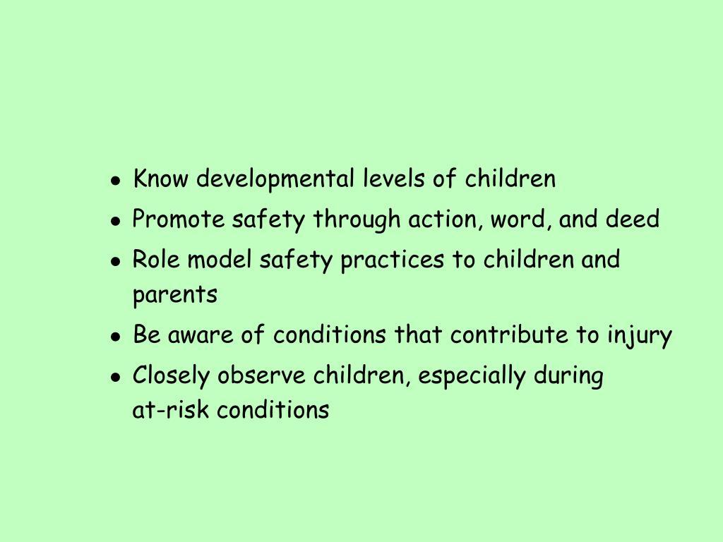 Know developmental levels of children