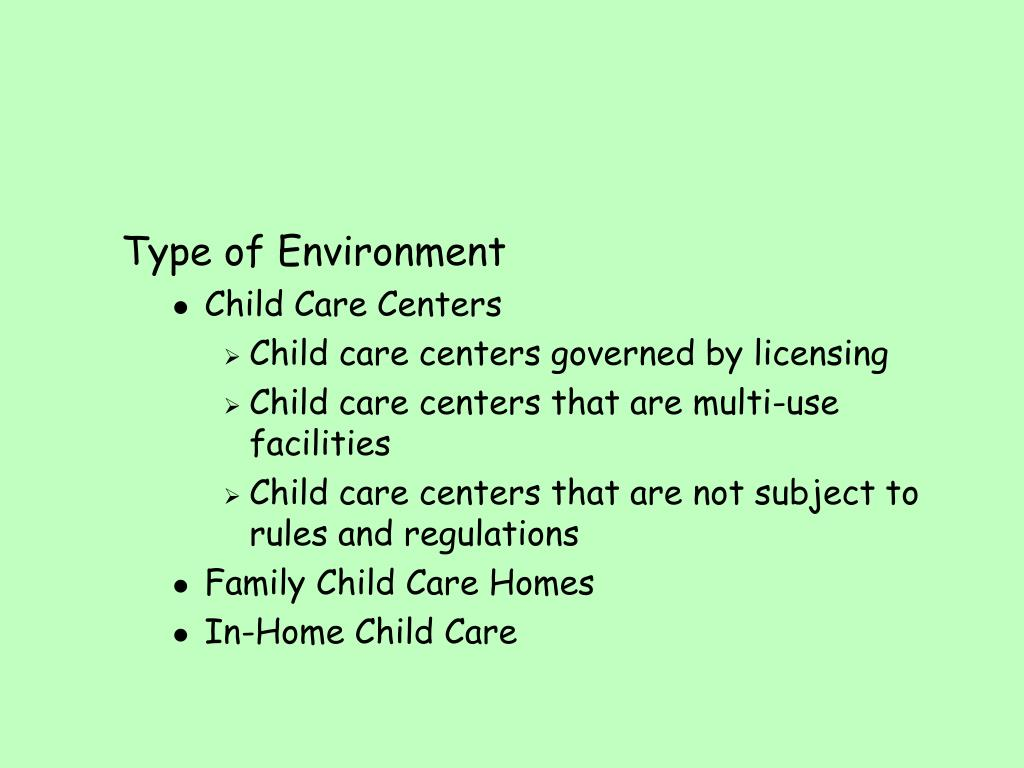 Type of Environment