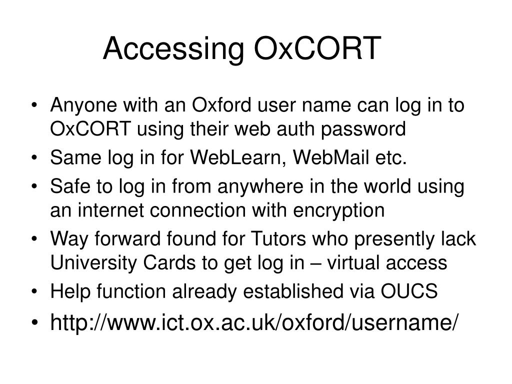 Accessing OxCORT
