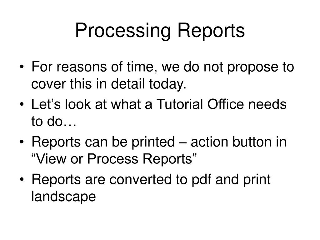 Processing Reports